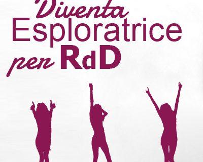 Esploratrice per Roba da Donne: Entra a far parte del nuovo magazine di RdD