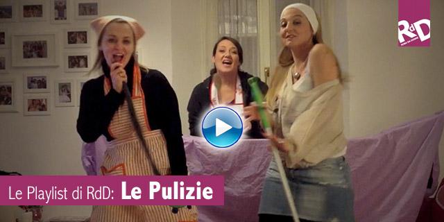 Le Playlist di RdD: Le Pulizie