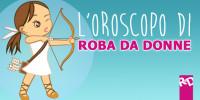 L'Oroscopo di Roba da Donne – Settimana dal 26 Maggio al 1 Giugno 2016