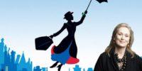 Il ritorno di Mary Poppins con Emily Blunt e Meryl Streep