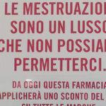 """Le farmacie che scontano gli assorbenti perché """"Le mestruazioni non sono un lusso"""""""