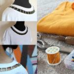 Come modificare una maglietta o un vestito: tantissime idee facili e creative
