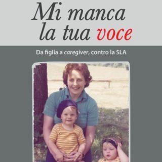 """""""Mi manca la tua voce: l'anno in cui sono diventata l'infermiera di mia madre"""""""