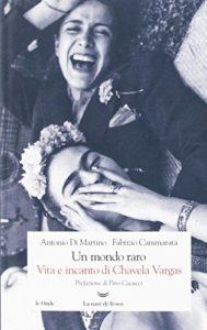 Un mondo raro. Vita e incanto di Chavela Vargas Edizione censurata