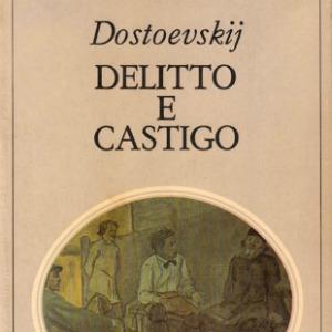 Dostoevskij - Delitto e Castigo