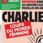 La disgustosa vignetta di Charlie Hebdo sui mondiali di calcio femminili