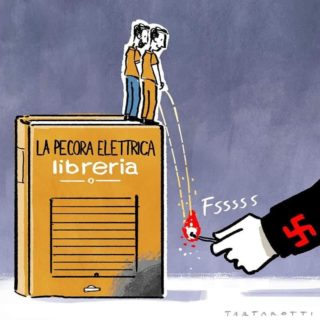 Libreria Pecora Elettrica: chi brucia i libri è un vile e un codardo