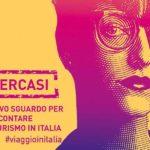 30mila euro per la tua idea di turismo sostenibile: il MiBACT cerca creativi