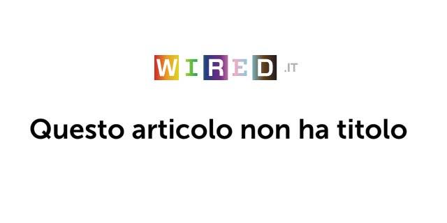 Perché oggi Wired compare così: con gli articoli senza titolo