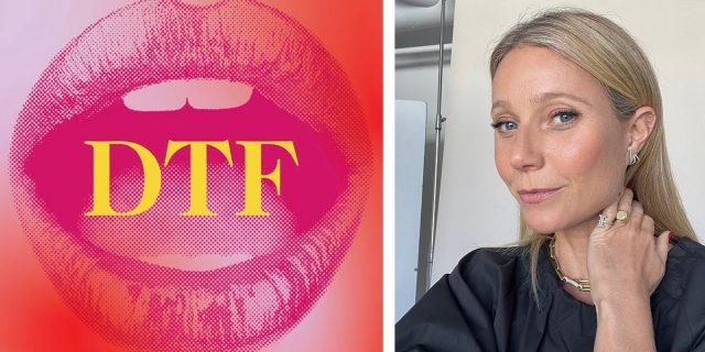 Gwyneth Paltrow lancia DTF, un integratore per aumentare la libido femminile