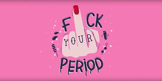 """""""F*ck your period"""": la trovata per spingerci a fare sesso durante il ciclo"""