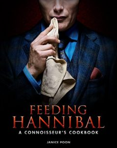 Feeding Hannibal - A Connoisseur's Cookbook