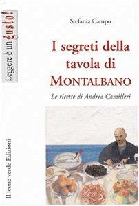 I segreti della tavola di Montalbano - Le ricette di Andrea Camilleri