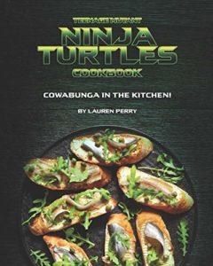 Teenage Mutant Ninja Turtles Cookbook