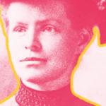 Nettie Stevens: come una donna scoprì i cromosomi sessuali X e Y