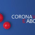 Coronavirus: il rischio di non potere abortire e la necessità di garantirlo