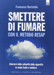 Smettere di fumare con il metodo Resap di Francesco Varricchio