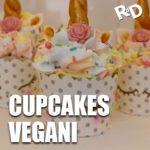 Cupcakes unicorno vegani: ricetta (con video) passo passo