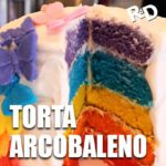 Rainbow e Butterfly Cake: come farla (video tutorial)