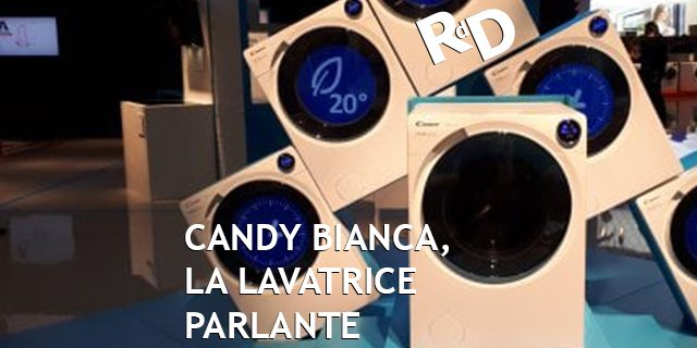 Candy Bianca: è in arrivo la lavatrice parlante