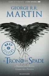 Il Trono di Spade. Libro quarto delle Cronache del Ghiaccio e del Fuoco