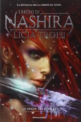 I Regni di Nashira 2 - Le spade dei ribelli