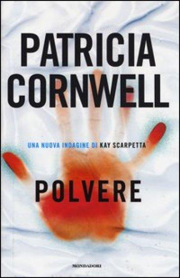"""""""Polvere"""" di Patricia Cornwell"""