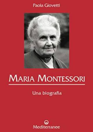 biografia maria montessori
