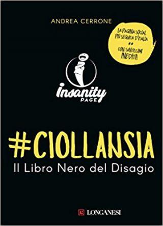 #Ciollansia. Il libro nero del disagio