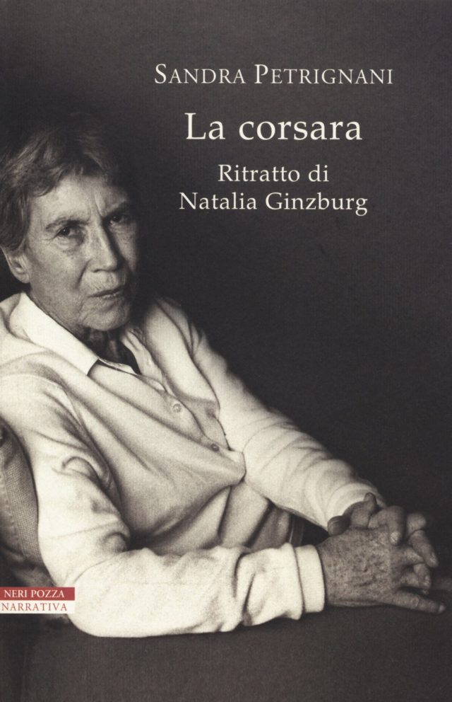 La corsara. Ritratto di Natalia Ginzburg