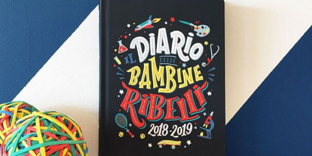 Il diario delle bambine ribelli 2018-2019: arriva l'agenda ispirata ai libri