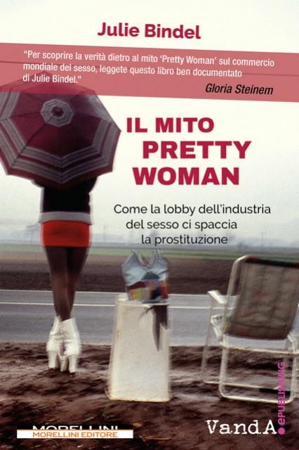"""Perché """"Pretty Woman"""" non è una storia d'amore né una bella favola"""