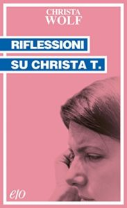 Riflessioni su Christa T. (Tascabili e/o Vol. 153)