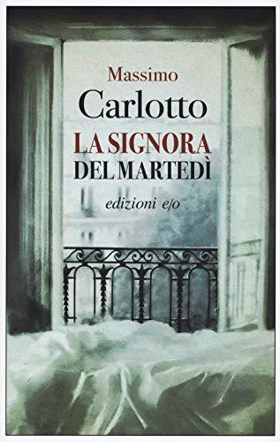 La signora del martedì - Massimo Carlotto