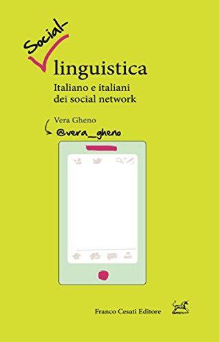 Social-linguistica. Italiano e italiani dei social network