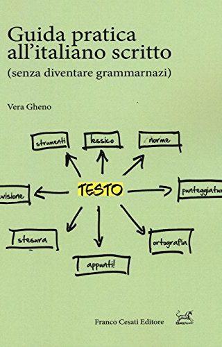 Guida pratica all'italiano scritto (senza diventare grammarnazi)