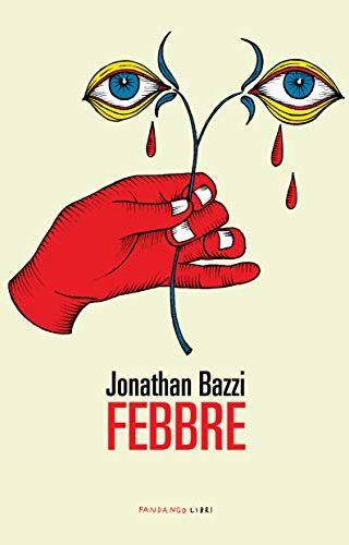 Febbre di Jonathan Bazzi