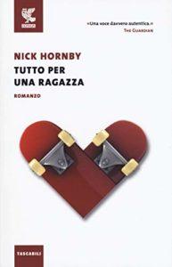 Tutto per una ragazza di Nick Hornby