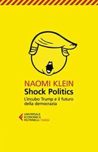 Shock Politics
