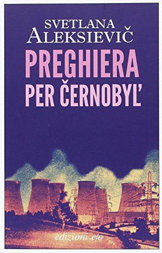 Preghiera per Cernobyl' di Svjatlana Aleksievič