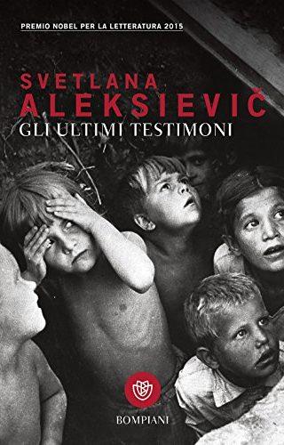 Gli ultimi testimoni di Svjatlana Aleksievič