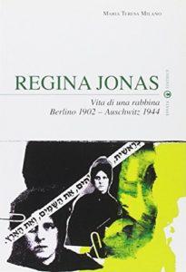 Regina Jonas. Vita di una rabbina. Berlino 1902-Auschwitz 1944