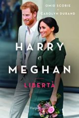 Harry e Meghan. Libertà