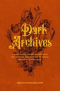 Dark Archives di Megan Rosenbloom