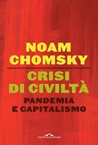 Crisi di civiltà: Pandemia e capitalismo