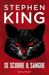 Se scorre il sangue di Stephen King