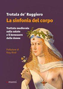 La sinfonia del corpo di Trotula de' Ruggiero