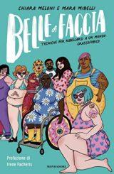 Belle di faccia: Tecniche per ribellarsi a un mondo grassofobico