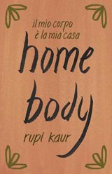 Home body - Il mio corpo è la mia casa
