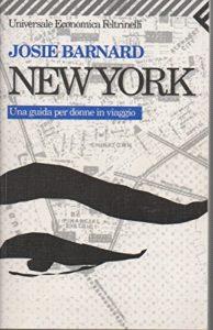 New York. Una guida per donne in viaggio